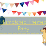 party planning, theme idea, mismatched, DIY, decor