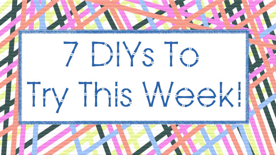 Click through for 7 great diys to try, for each day of the week from some of the best bloggers online. Crafts which anyone can do in a day.