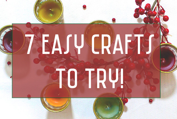 7 easy crafts you have to try this week! Let's get crafty :)