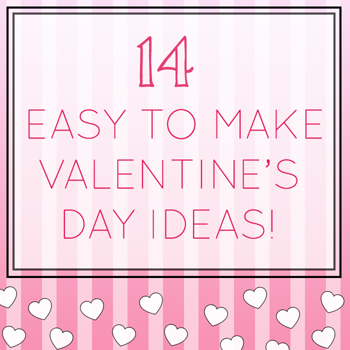 easy to make valentine gift ideas