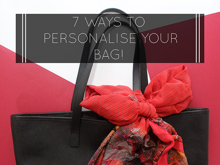 7 Ways To Personalise Your Bags