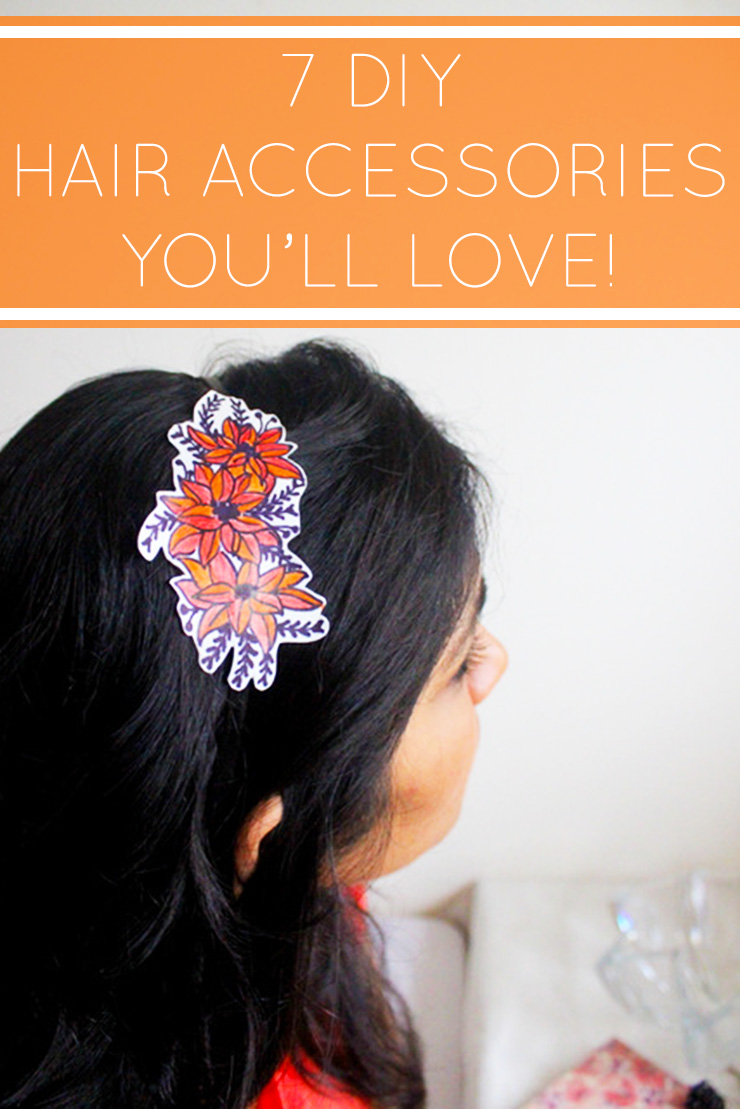 7 DIY Hair Accessories