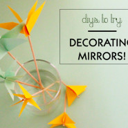 DIY Mirror Decorating Ideas!