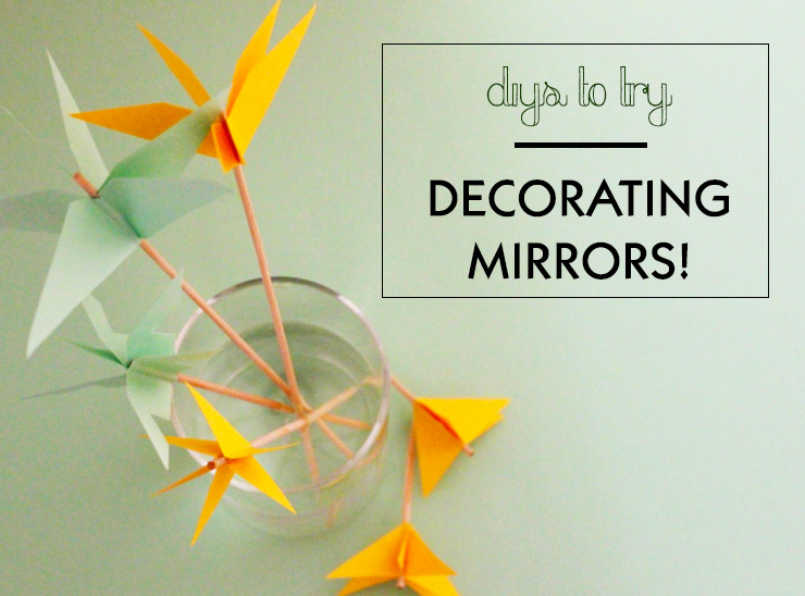 DIY mirror decorating ideas
