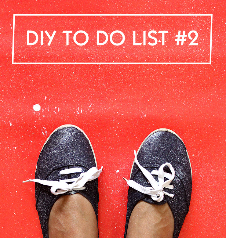 DIY TO DO LIST #2