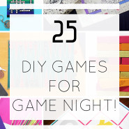 25 DIY Games to make for Game Night!