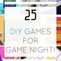 25 DIY GAMES FOR GAME NIGHT