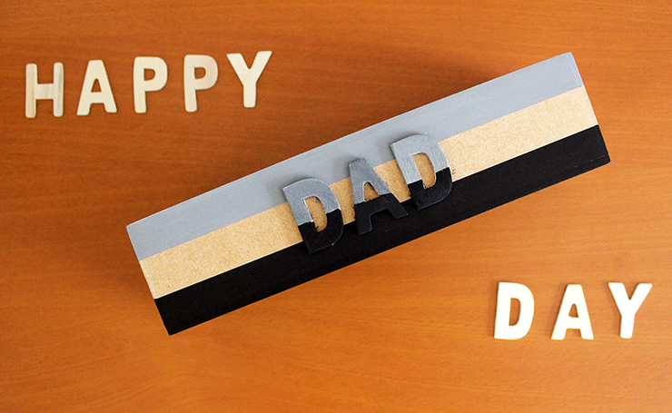 Happy Father's Day do it yourself gift idea