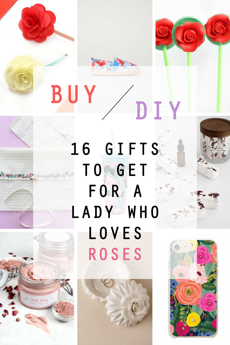 BUY or DIY 16 gifts to get for a lady who loves roses