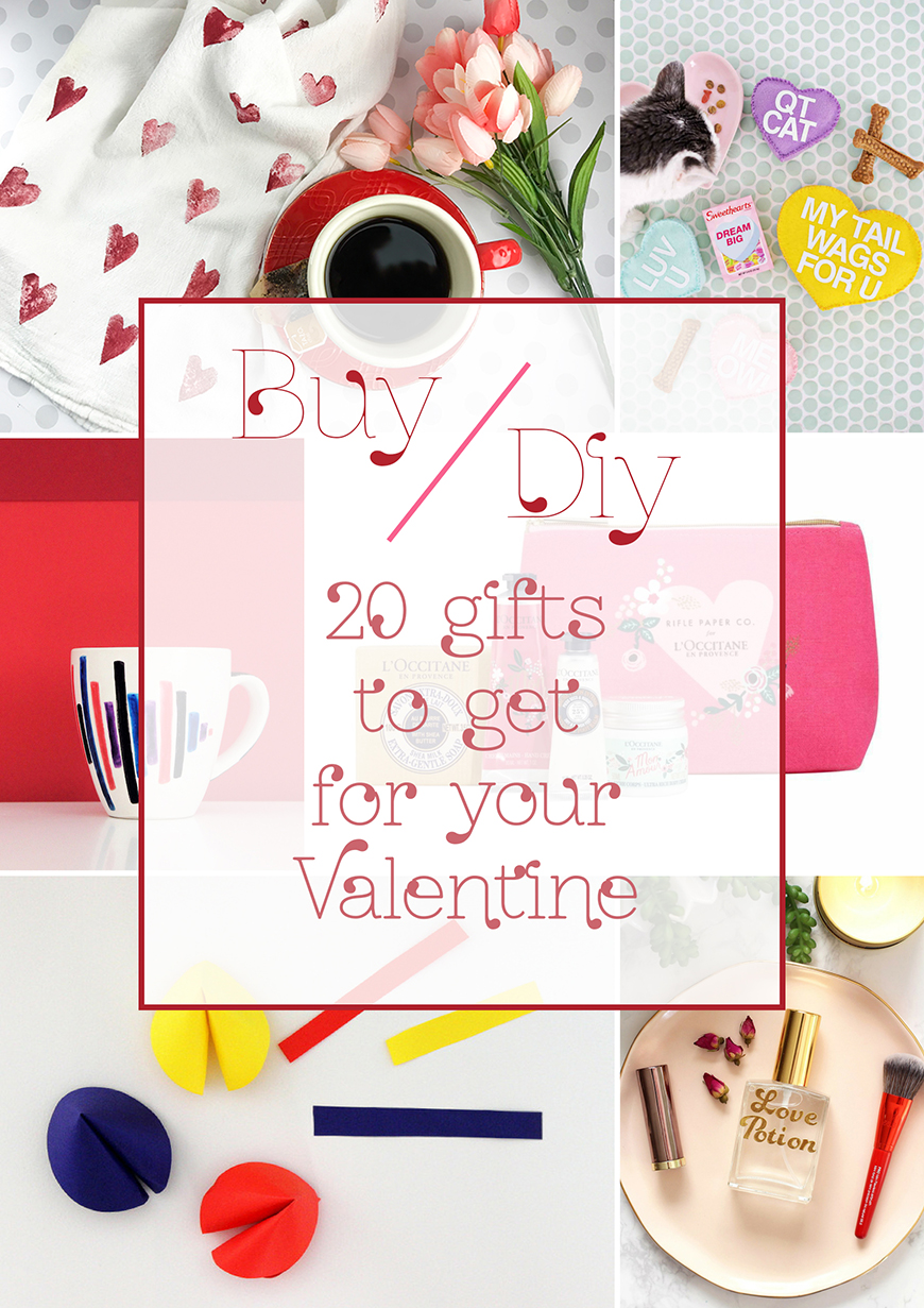 Buy or DIY: 20 Gifts to get for your Valentine!