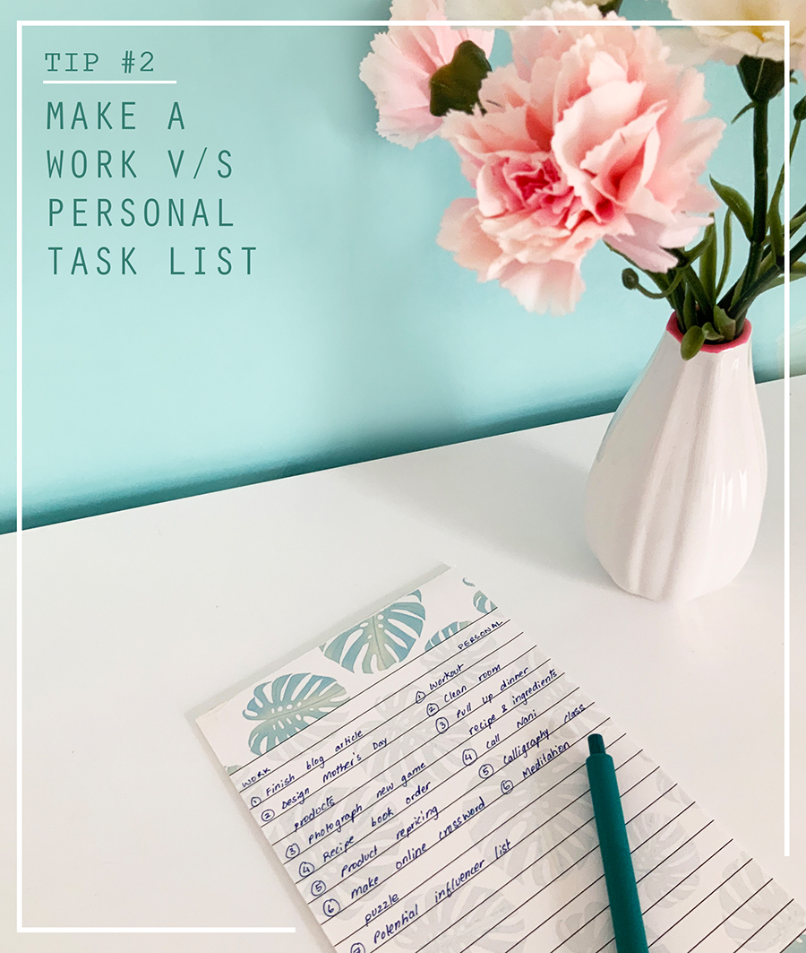 Tip 2 Make a work vs personal task list | 7 wfh tips to improve productivity | The Craftables blog