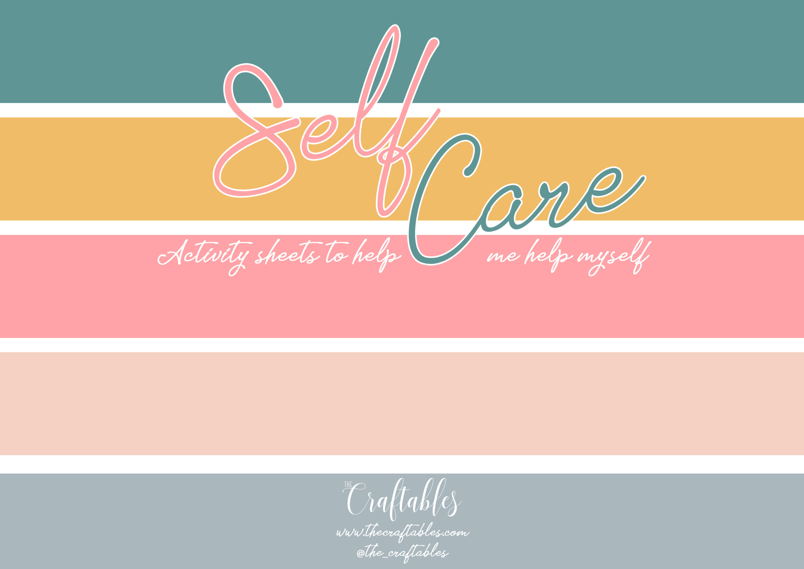 Self Care Kit | Activity sheets to help you help yourself by The Craftables | page 1 - Cover